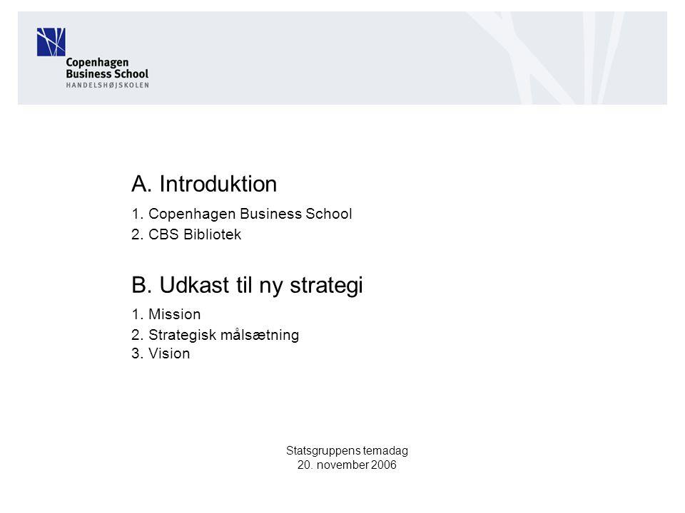 A. Introduktion 1. Copenhagen Business School 2.
