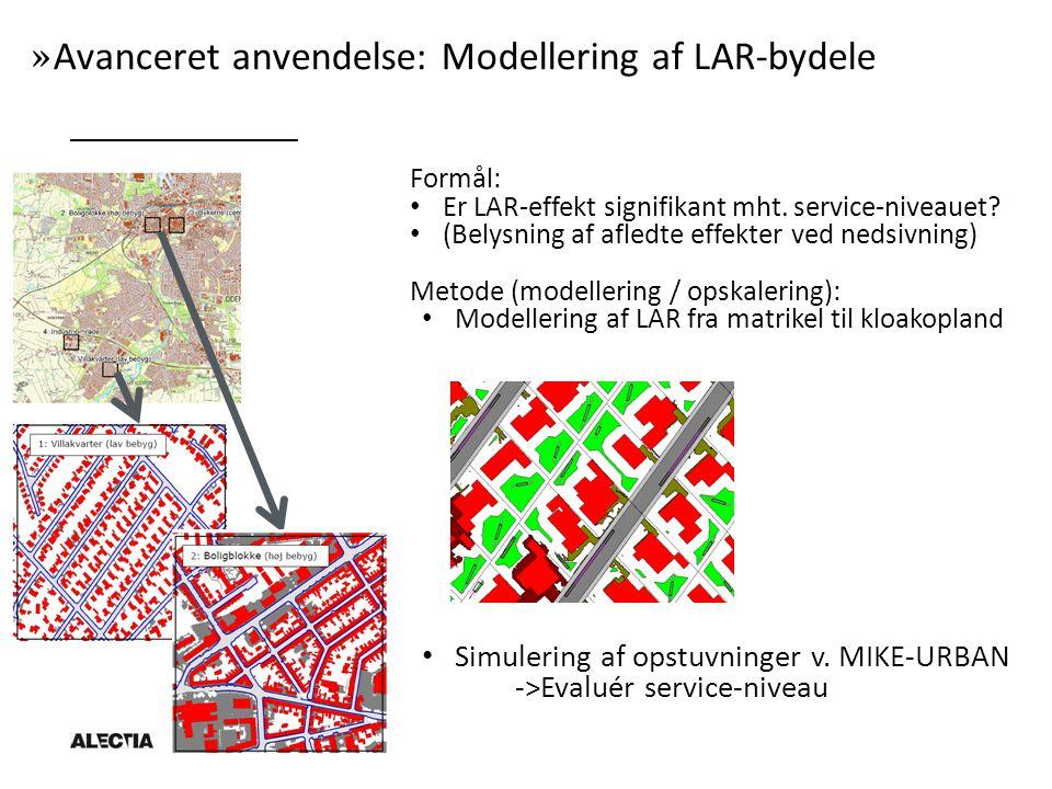 » Avanceret anvendelse: Modellering af LAR-bydele Formål: Er LAR-effekt signifikant mht.