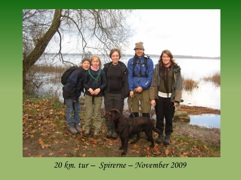 20 km. tur – Spirerne – November 2009