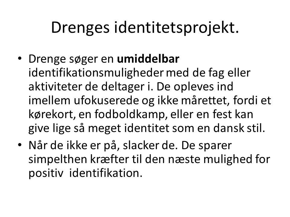 Drenges identitetsprojekt.