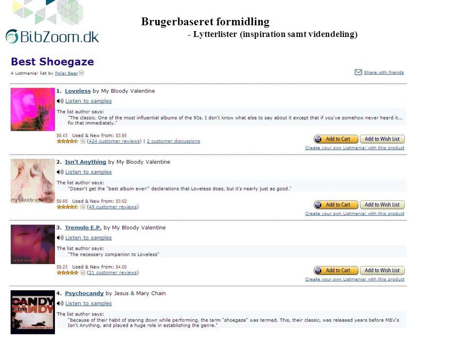 Brugerbaseret formidling - Lytterlister (inspiration samt videndeling)