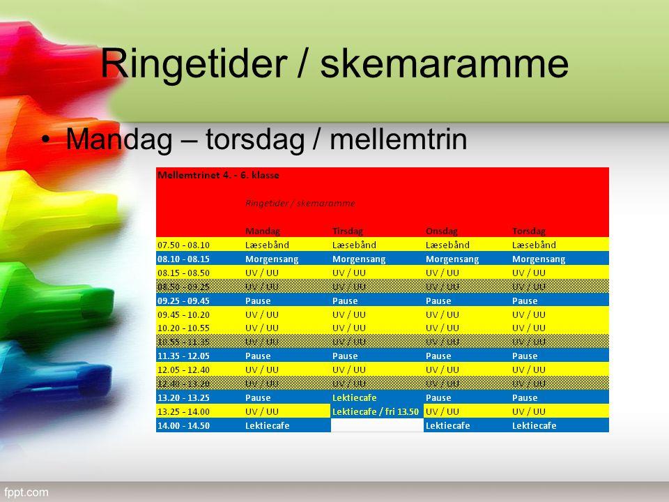 Ringetider / skemaramme Mandag – torsdag / mellemtrin