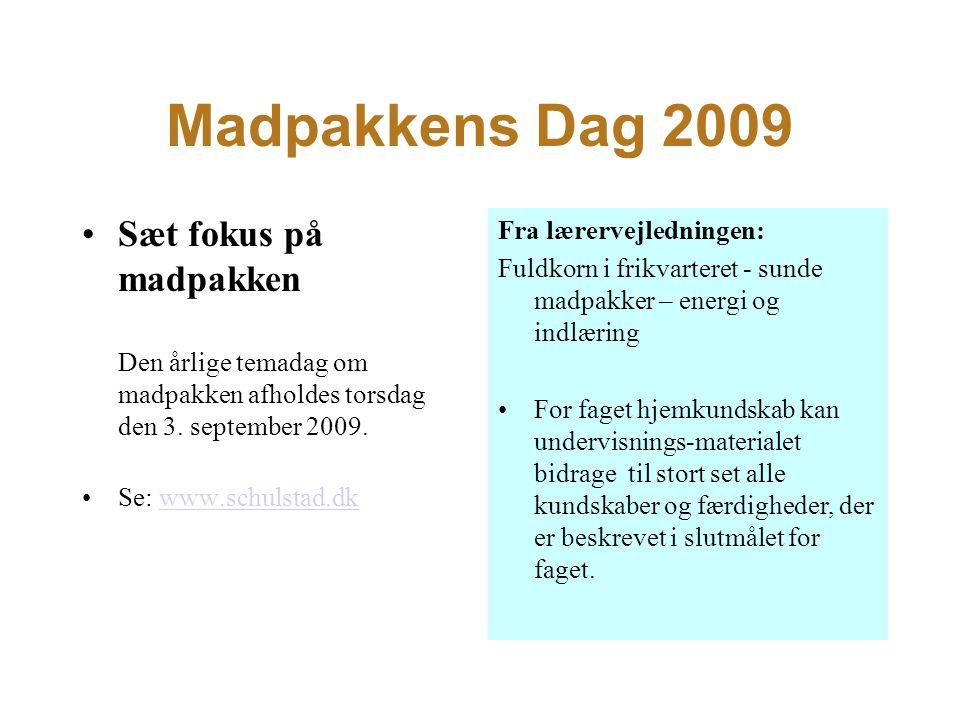 Madpakkens Dag 2009 Sæt fokus på madpakken Den årlige temadag om madpakken afholdes torsdag den 3.