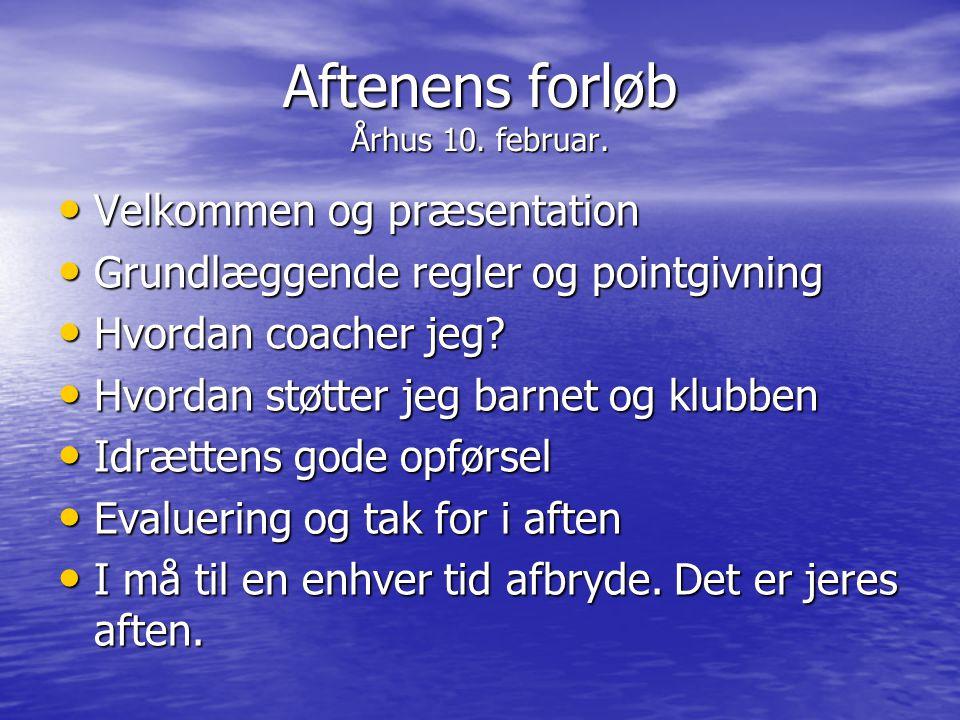 Aftenens forløb Århus 10. februar.