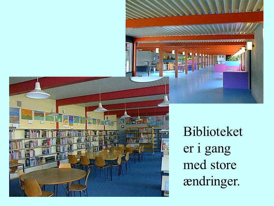 Biblioteket er i gang med store ændringer.