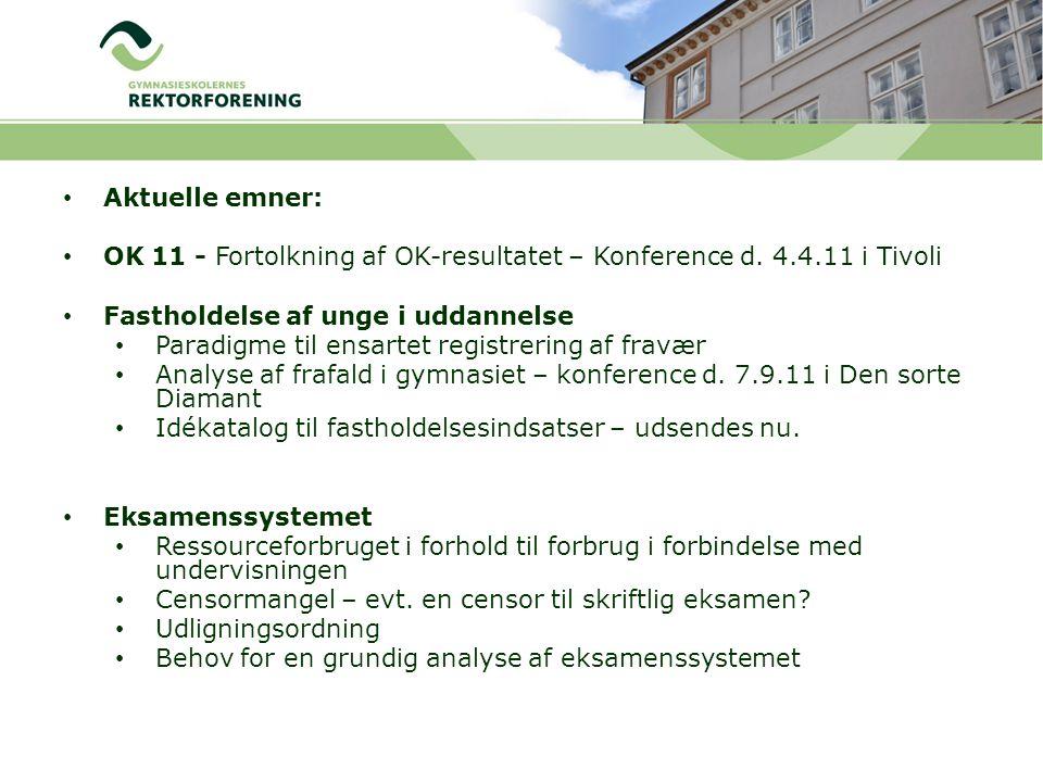 Aktuelle emner: OK 11 - Fortolkning af OK-resultatet – Konference d.