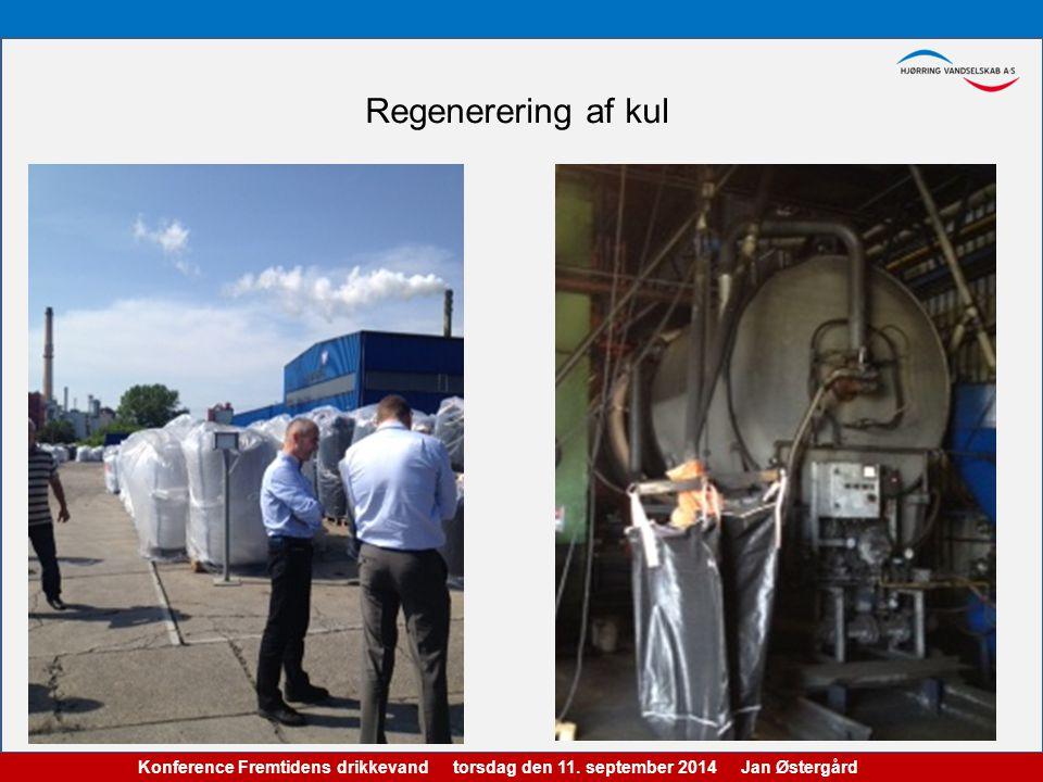 Konference Fremtidens drikkevand torsdag den 11. september 2014 Jan Østergård Regenerering af kul