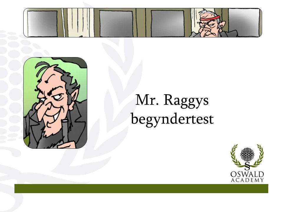 Mr. Raggys begyndertest