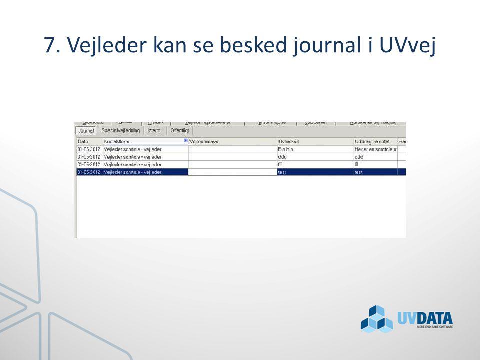 7. Vejleder kan se besked journal i UVvej