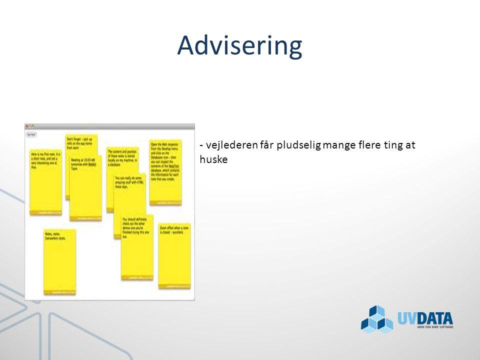Advisering - vejlederen får pludselig mange flere ting at huske