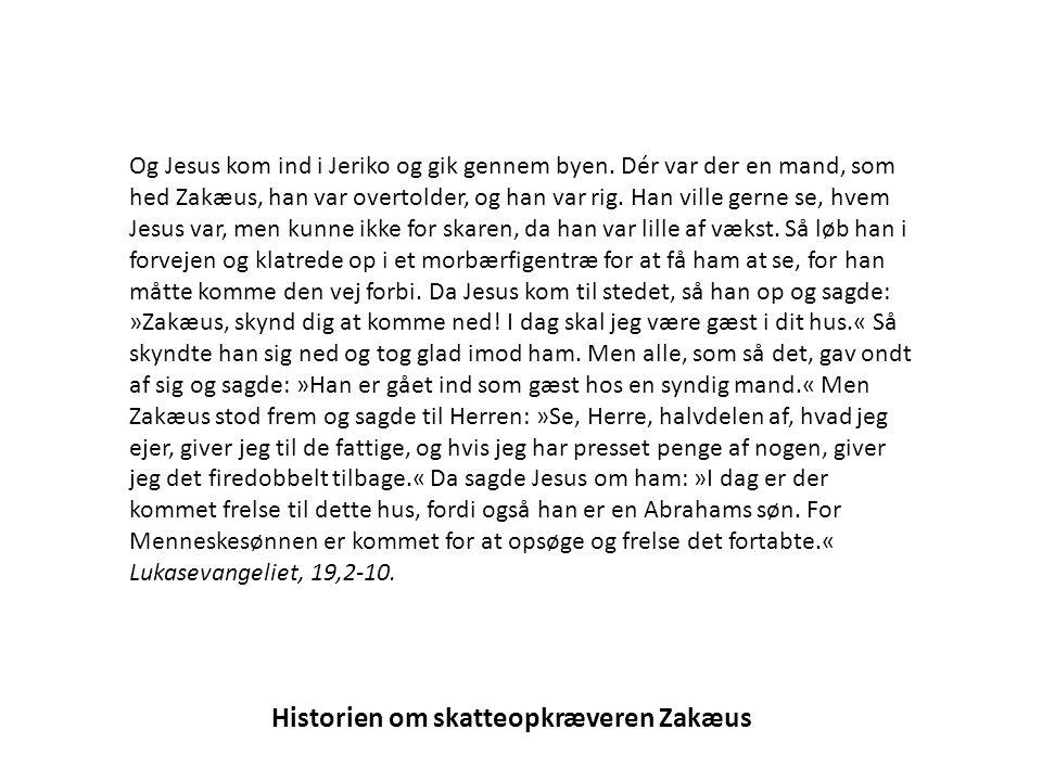 Historien om skatteopkræveren Zakæus Og Jesus kom ind i Jeriko og gik gennem byen.