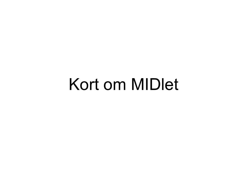 Kort om MIDlet