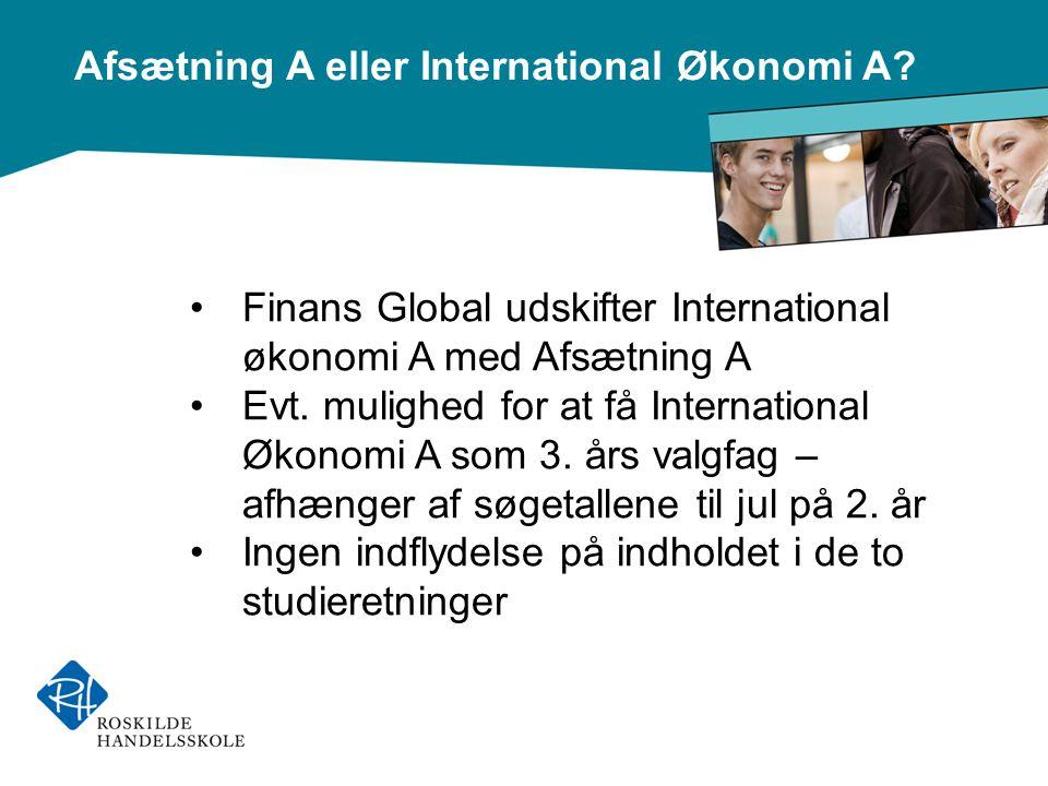 Afsætning A eller International Økonomi A.