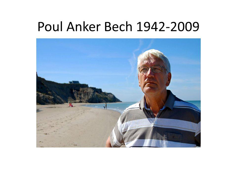 Poul Anker Bech 1942-2009