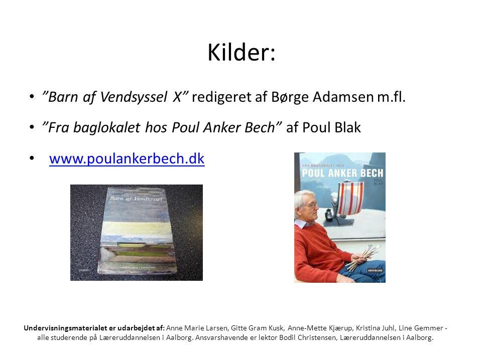 Kilder: Barn af Vendsyssel X redigeret af Børge Adamsen m.fl.