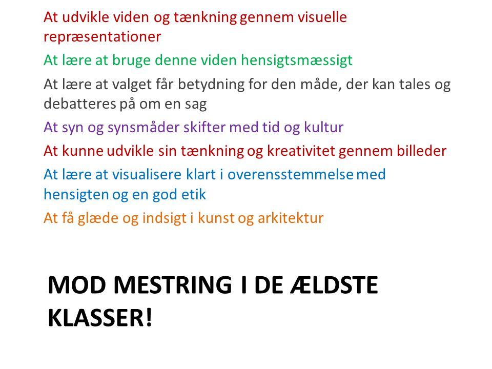 MOD MESTRING I DE ÆLDSTE KLASSER.