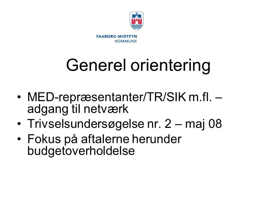 Generel orientering MED-repræsentanter/TR/SIK m.fl.