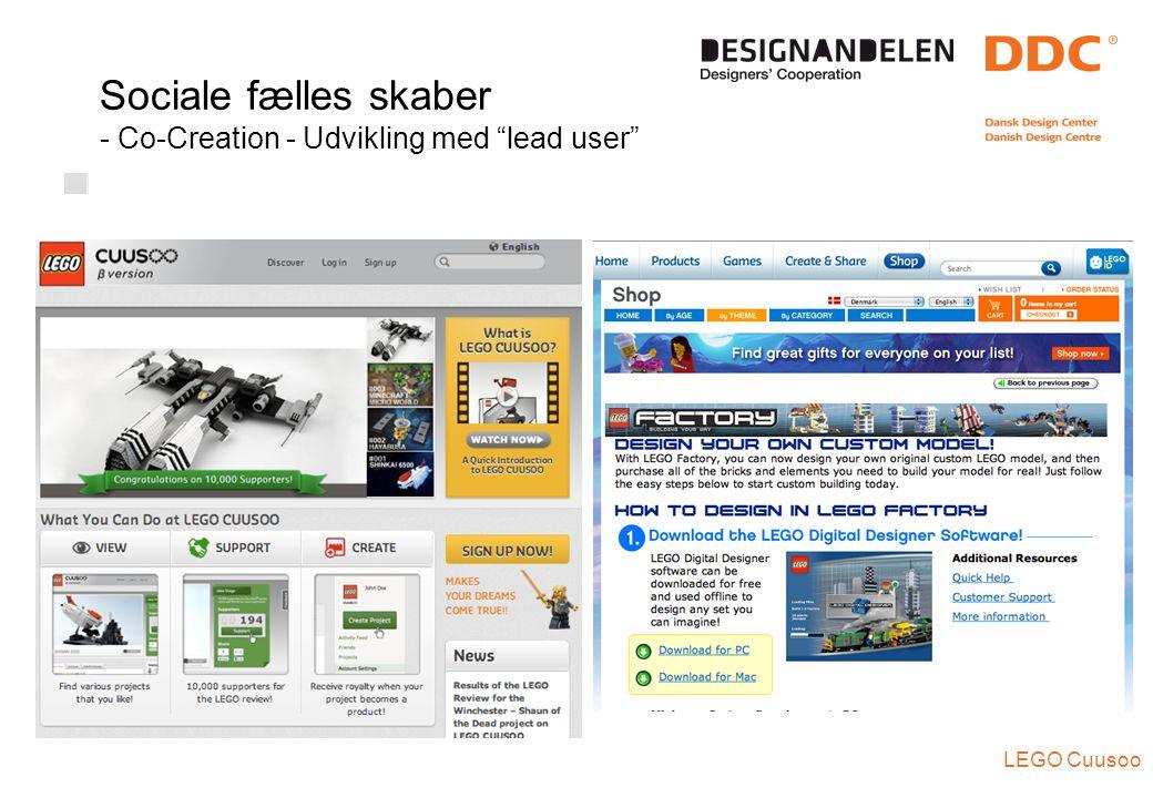 Sociale fælles skaber - Co-Creation - Udvikling med lead user LEGO Cuusoo