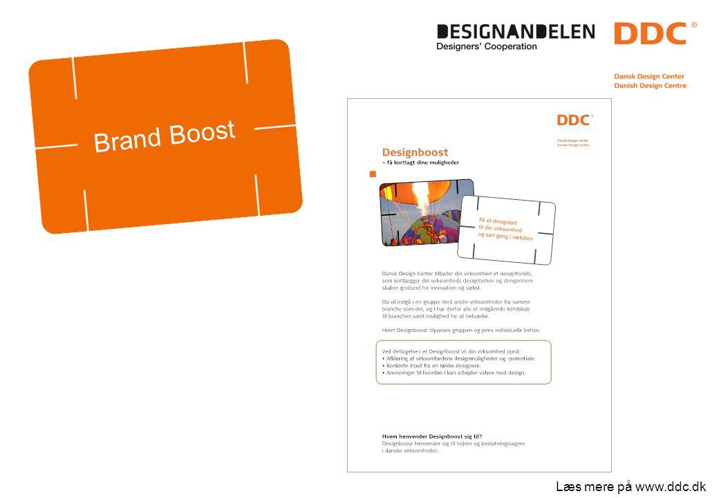 Læs mere på www.ddc.dk Brand Boost