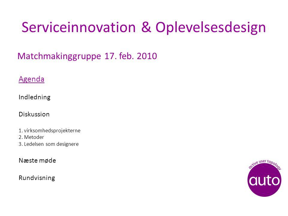 Serviceinnovation & Oplevelsesdesign Matchmakinggruppe 17.