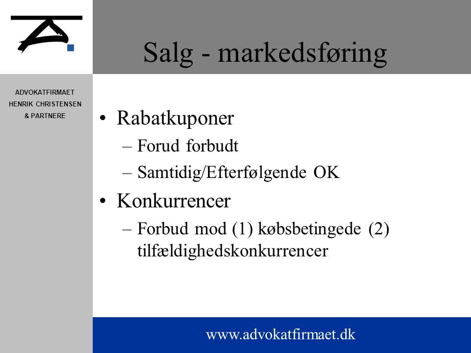 www.advokatfirmaet.dk ADVOKATFIRMAET HENRIK CHRISTENSEN & PARTNERE Salg - markedsføring Rabatkuponer –Forud forbudt –Samtidig/Efterfølgende OK Konkurrencer –Forbud mod (1) købsbetingede (2) tilfældighedskonkurrencer
