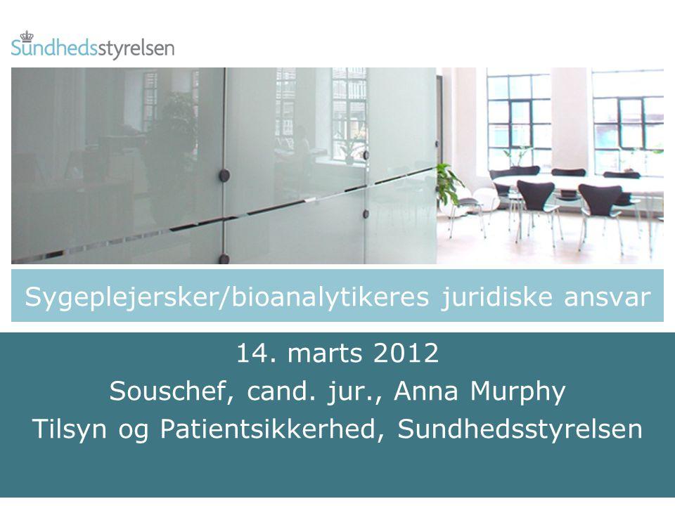 Sygeplejersker/bioanalytikeres juridiske ansvar 14.