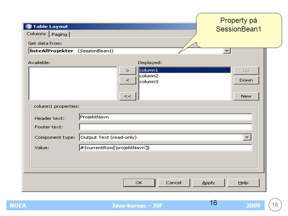 16 NOEA2009Java-kursus – JSF 16 Property på SessionBean1