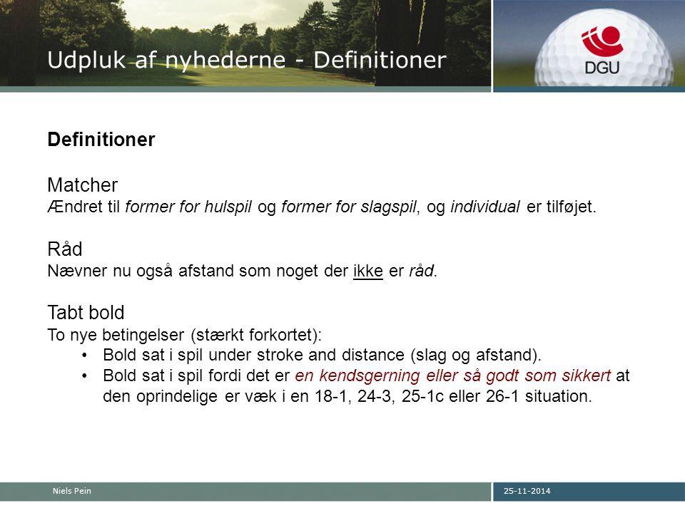 25-11-2014Niels Pein Udpluk af nyhederne - Definitioner Definitioner Matcher Ændret til former for hulspil og former for slagspil, og individual er tilføjet.