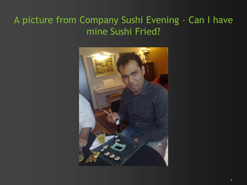 A picture from Company Sushi Evening – Can I have mine Sushi Fried 7