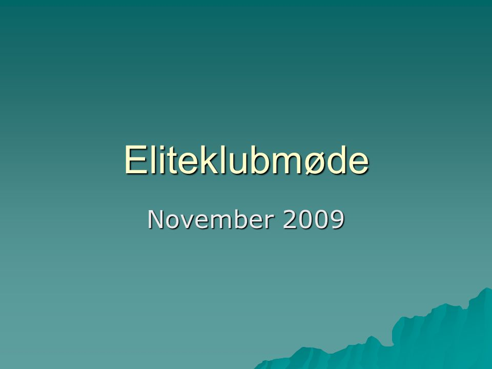 Eliteklubmøde November 2009