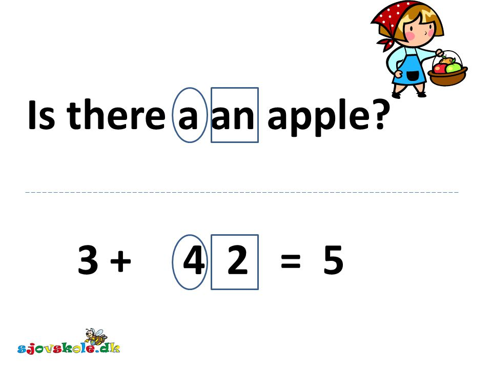 Is there a an apple 3 + 4 2 = 5