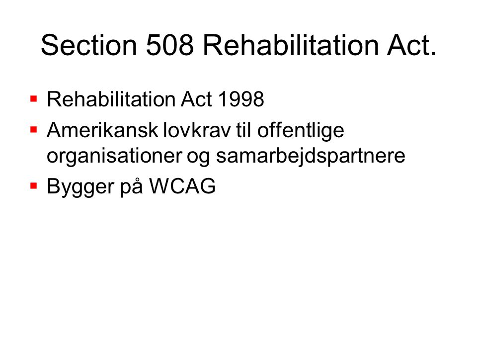 Section 508 Rehabilitation Act.