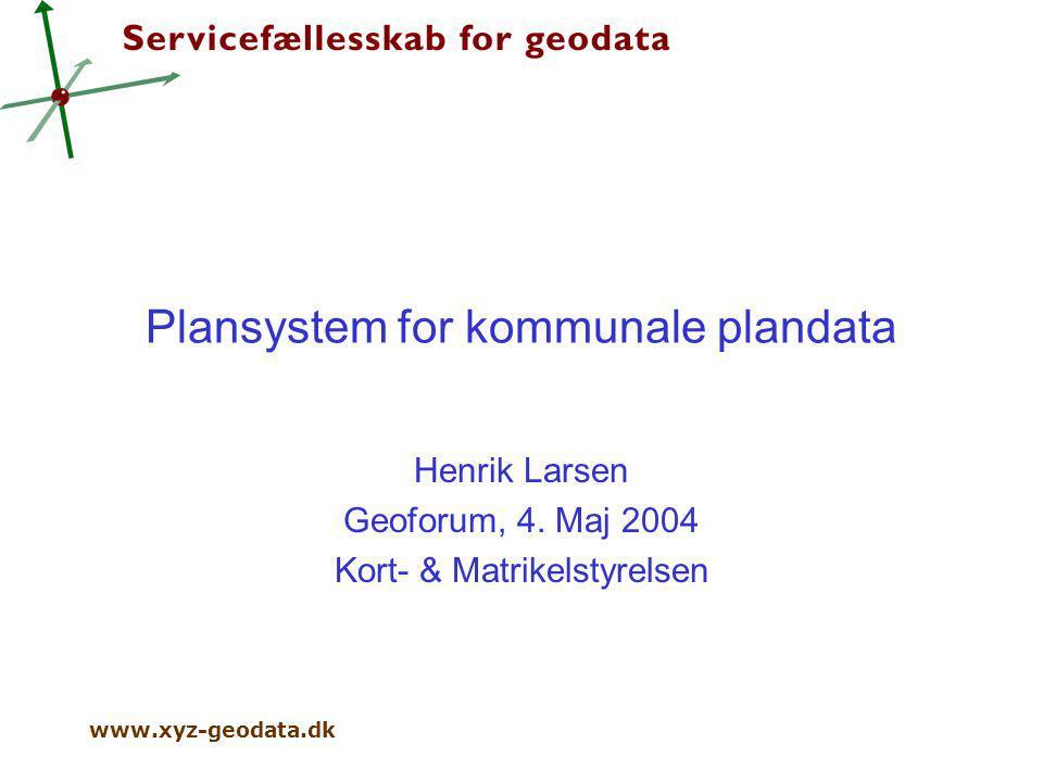 Plansystem For Kommunale Plandata Henrik Larsen Geoforum 4 Maj