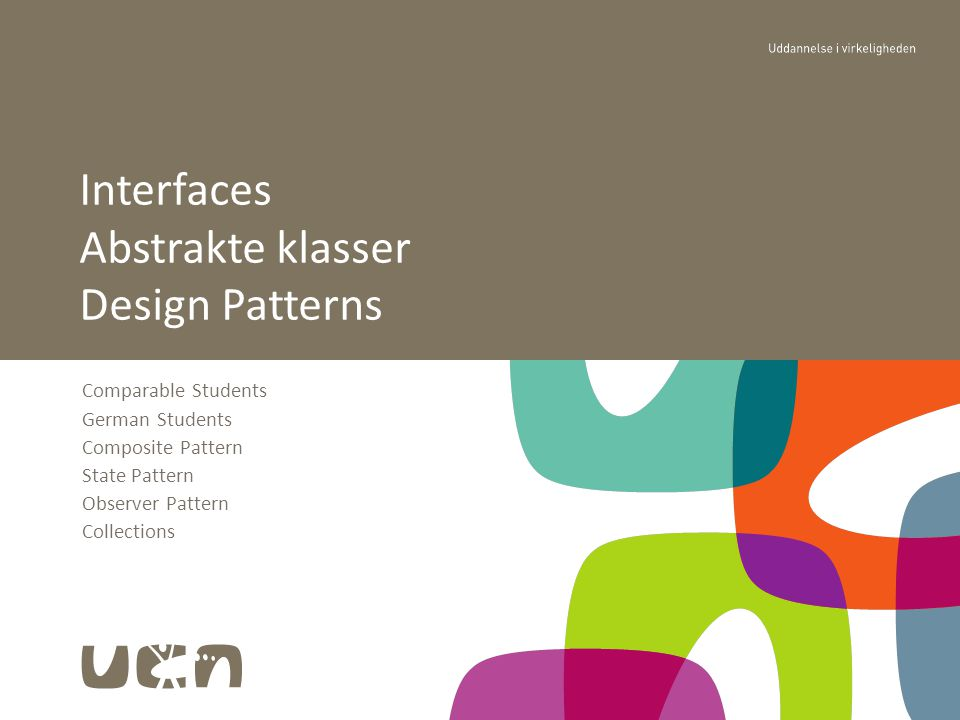 Comparable Students German Students Composite Pattern State Pattern Observer Pattern Collections Interfaces Abstrakte klasser Design Patterns