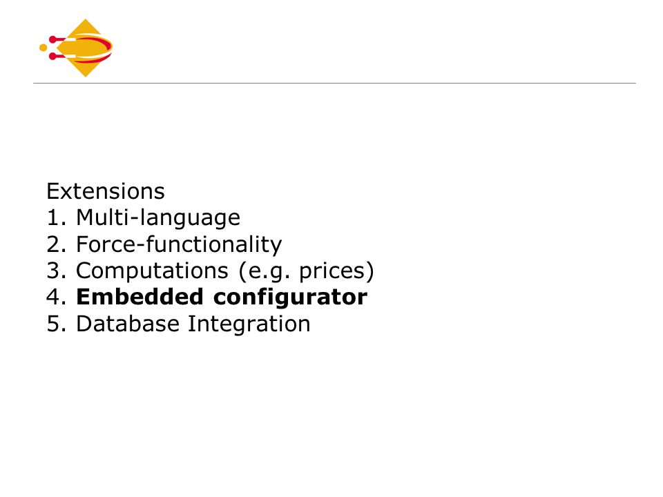 Extensions 1. Multi-language 2. Force-functionality 3.