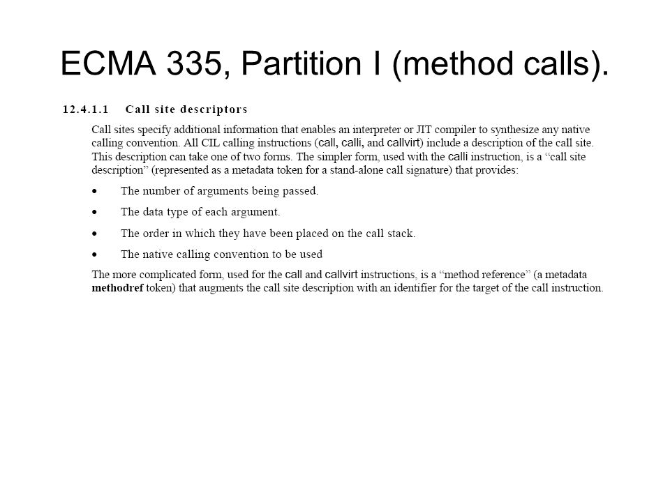 ECMA 335, Partition I (method calls).