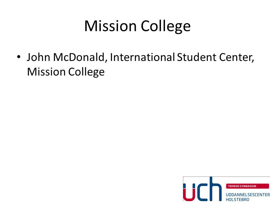 Mission College John McDonald, International Student Center, Mission College