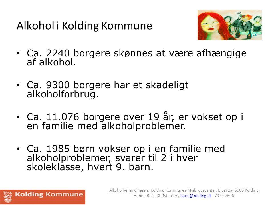 vokset op med alkoholproblemer