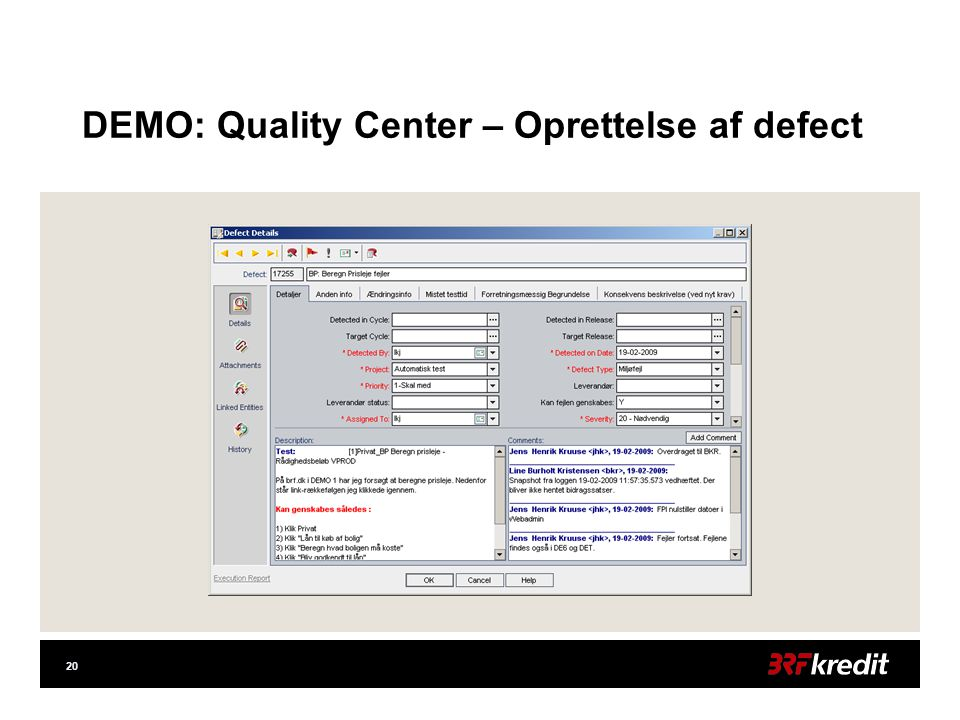 20 DEMO: Quality Center – Oprettelse af defect