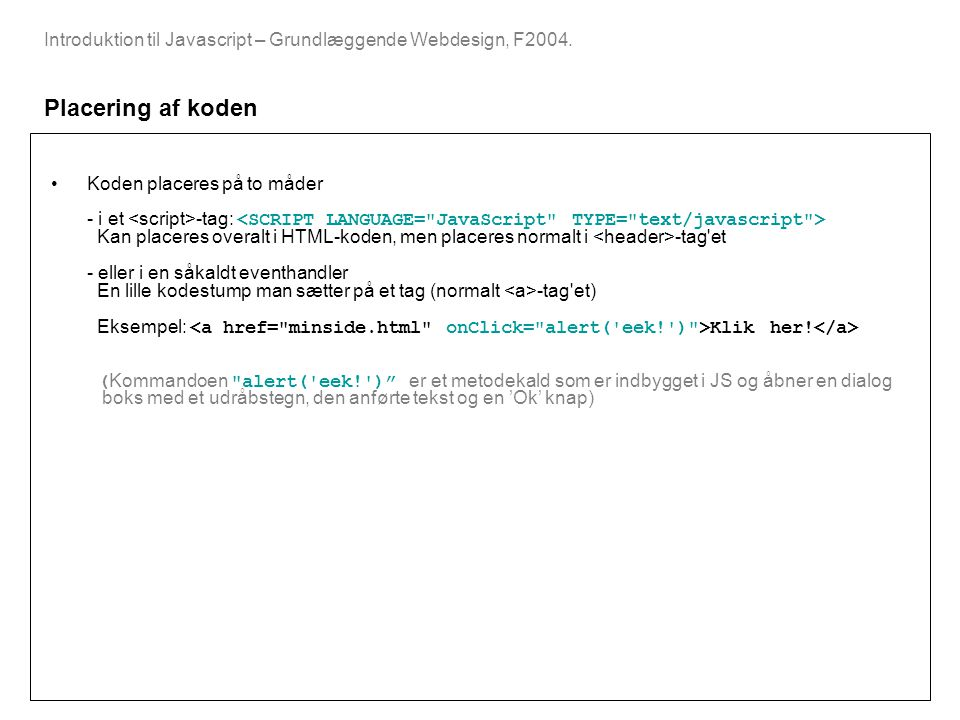 Introduktion til Javascript – Grundlæggende Webdesign, F2004.