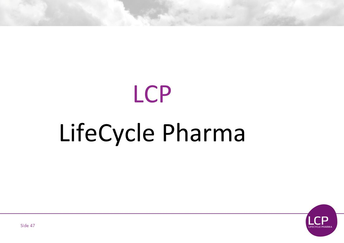 Side 47 LCP LifeCycle Pharma