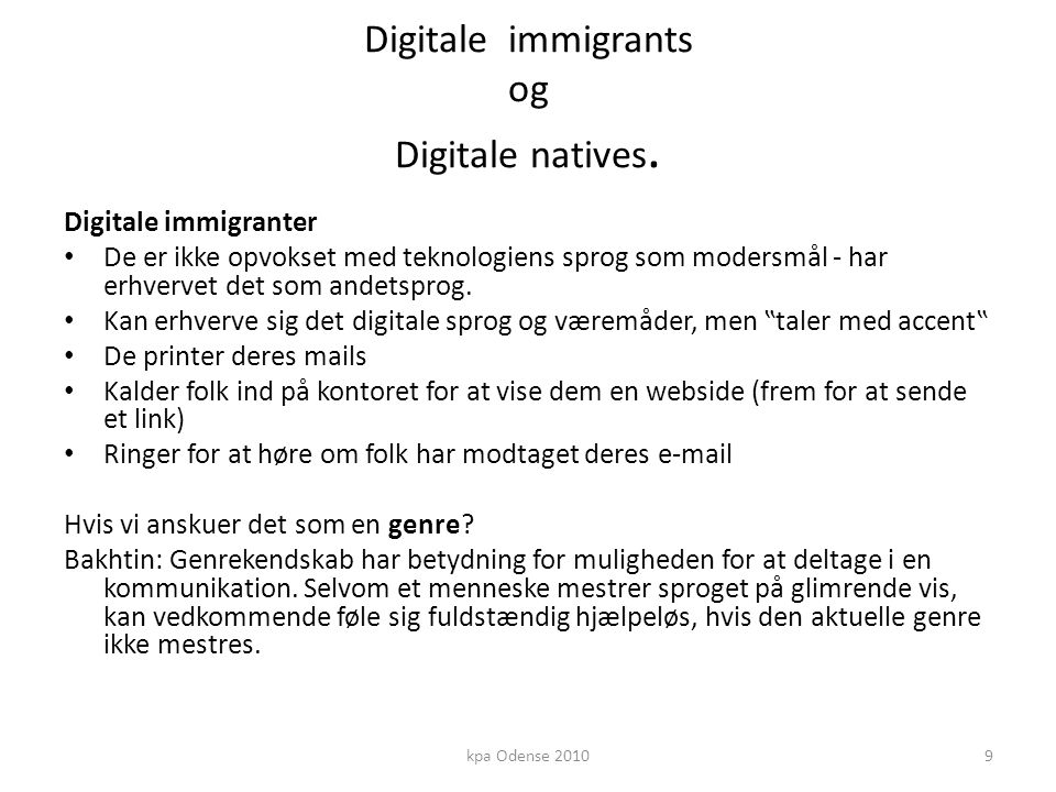 Digitale immigrants og Digitale natives.