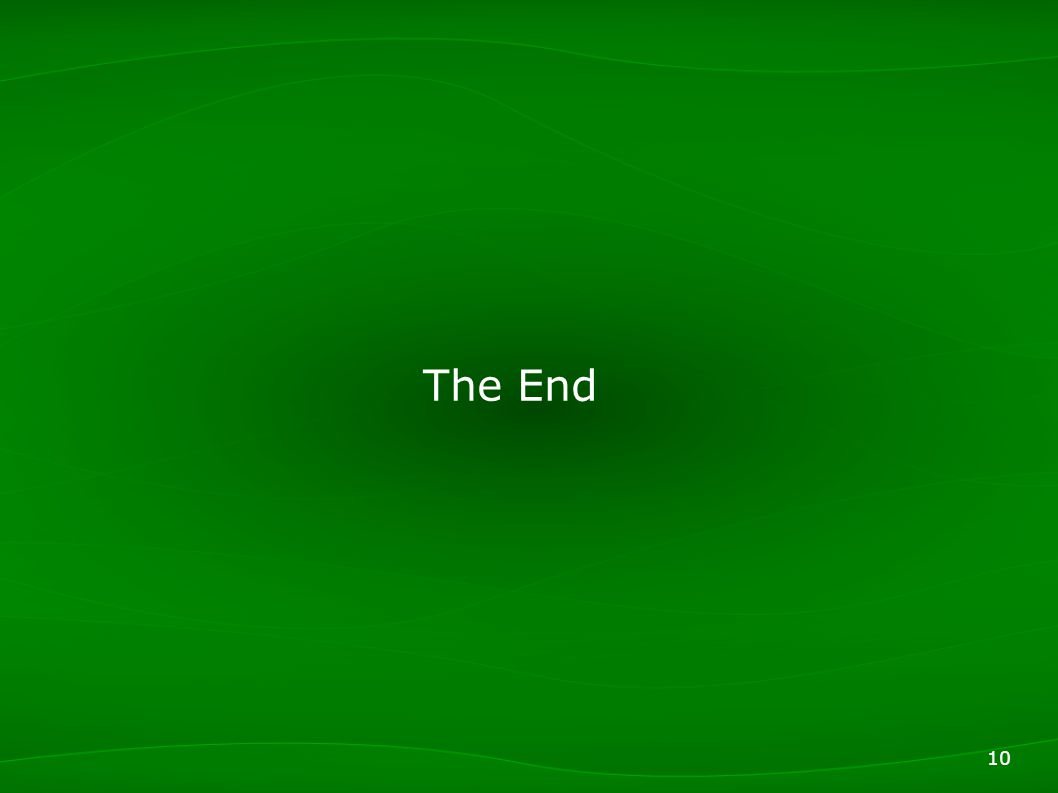 10 The End
