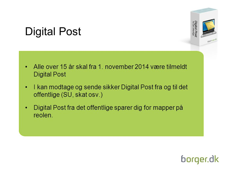 Digital Post Alle over 15 år skal fra 1.