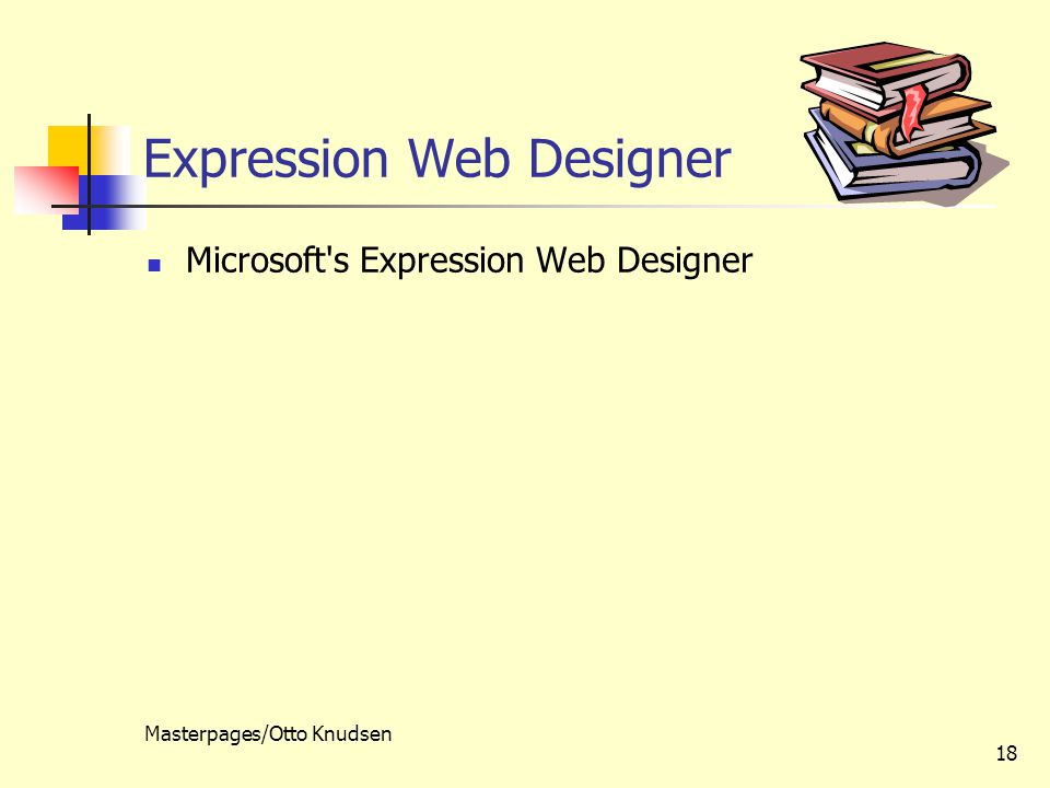 Masterpages/Otto Knudsen 18 Expression Web Designer Microsoft s Expression Web Designer