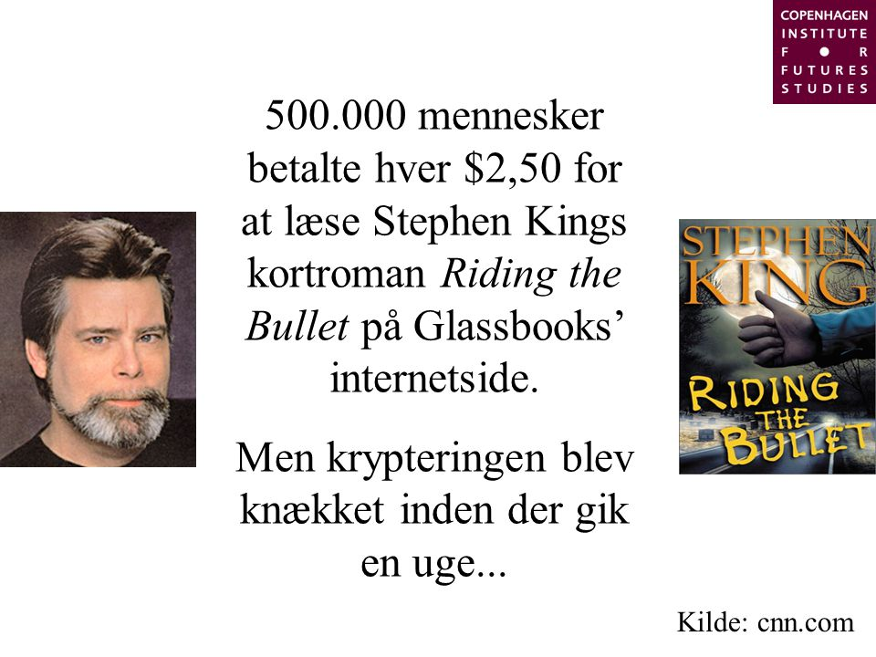 500.000 mennesker betalte hver $2,50 for at læse Stephen Kings kortroman Riding the Bullet på Glassbooks' internetside.