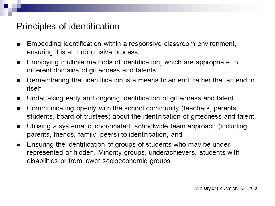 Principles of identification Embedding identification within a responsive classroom environment, ensuring it is an unobtrusive process.