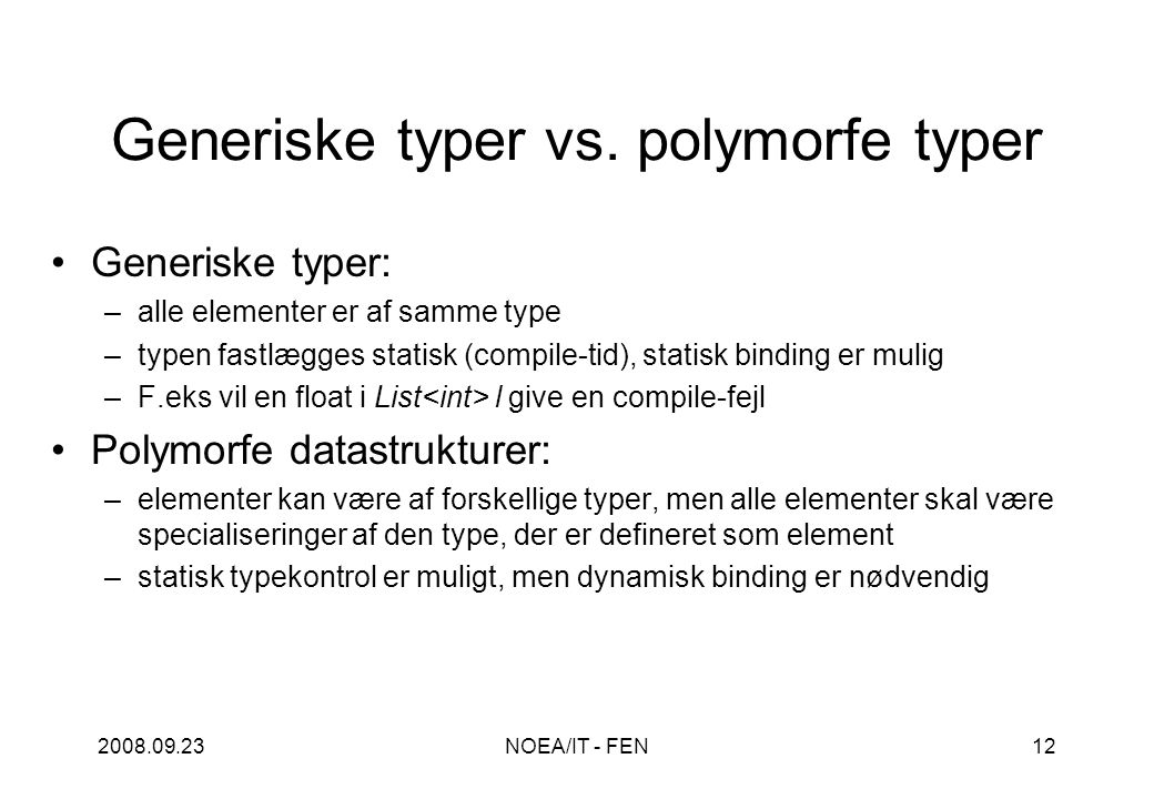 2008.09.23NOEA/IT - FEN12 Generiske typer vs.